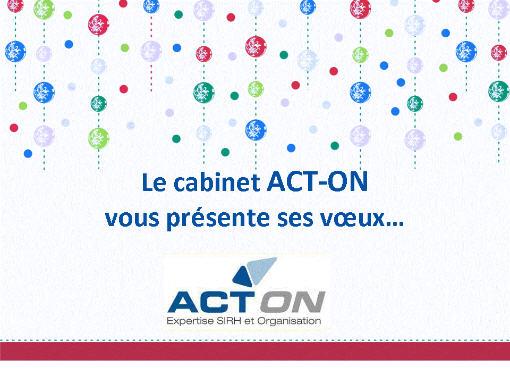 Les voeux 2010 du cabinet de conseil ACT-ON : conseil RH & SIRH