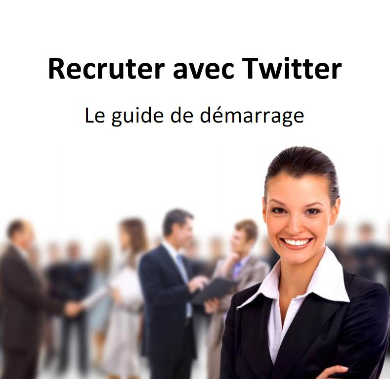 [Téléchargez] Recruter avec Twitter : guide de démarrage