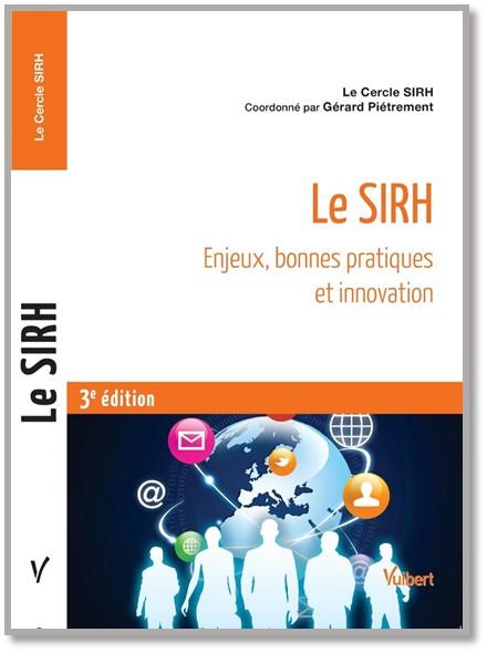 3e ed. livre LE SIRH : ENJEUX, BONNES PRATIQUES ET INNOVATION